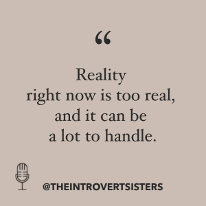 too much reality quote