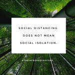 social distancing not self isolation