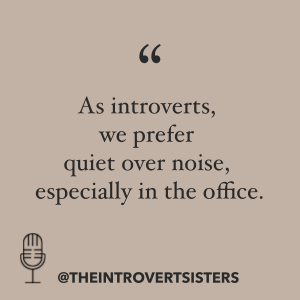 introverts prefer quiet