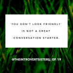 11 Shady Things You Should Never Say to an Introvert | E19