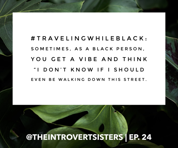 Traveling While Black: The ABC Travel Green Book | TIS Ep. 24