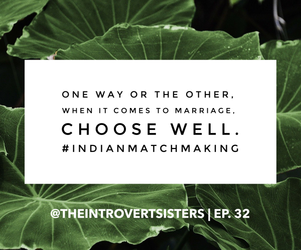 """Indian Matchmaking"": - TIS Ep 32"